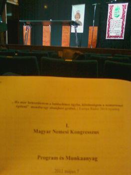 Az I. Magyar Nemesi Kongresszus 2011.05.07 12