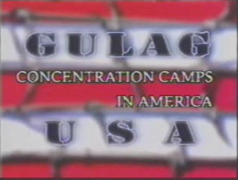 Volt Gulag Amerikában is