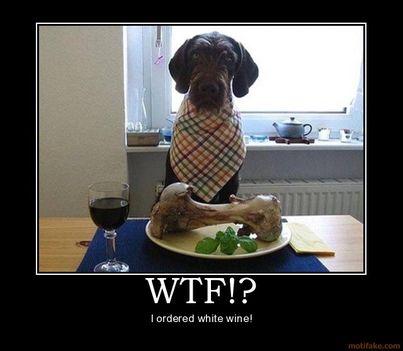 Dehát én fehérbort kértem!