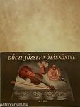 A könyv címe: Dóczy József nótáskönyve