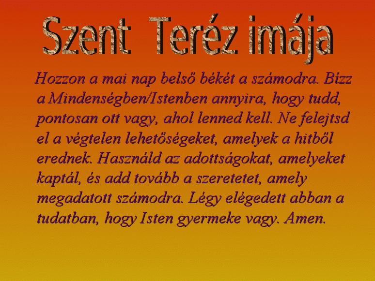 kis szent teréz idézetek Erdélyi keresztények: Szent Teréz imája (kép)