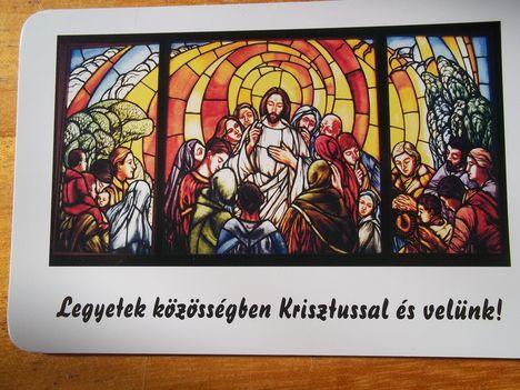 Legyetek közösségben Krisztussal és velünk!