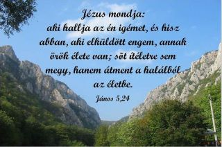 Aki hallja az én Igémet...