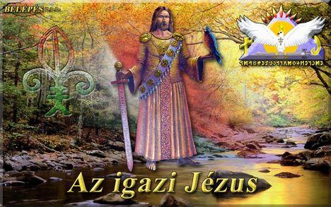 Természet és igazság a mi (Íz-ten) nűnk fia