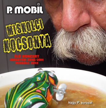 P.Mobil-Miskolci kocsonya