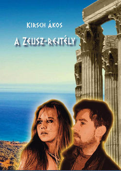 A Zeusz rejtély (megjelenik 2012-ben)