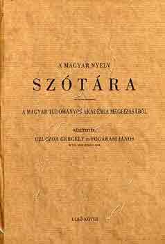 Czuczor-Fogarasi gyök és toldalék felépítésű szótár