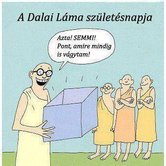 A Dalai láma szülinapjára.
