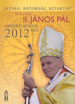 2012-es falinaptar II János Pál pápa.