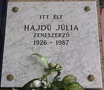 Itt élt Hajdú Júlia zeneszerző, Budapest XIII. kerület, Pozsonyi út 7. 1926-1987