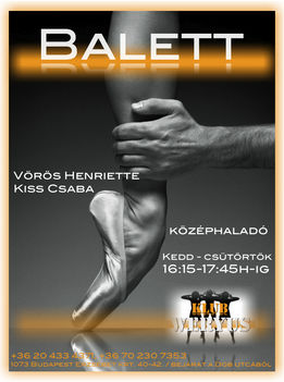BALETT ÓRA - Vörös Heni, Kiss Csaba a Budapesti Operettszínház művészei vezetésével!!!  A Klub Weryus -ban