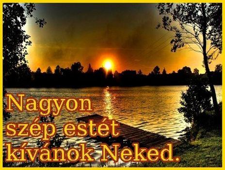 Szép estét,jó éjszakát mindenkinek!