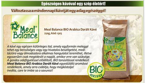 A gondos odafigyeléssel eloállított, BIO tanúsítással rendelkezo Meal Balance BIO Arabica Darált Kávé egyedülálló aromával rendelkezik, amely arra csábítja, hogy megkóstolja!