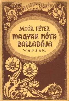 Moór Péter: Magyar Nóta Balladája