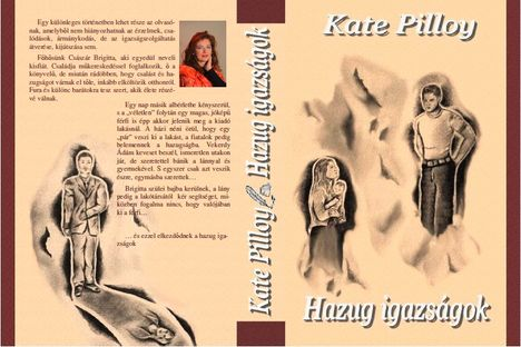 Kate Pilloy: Hazug igazságok