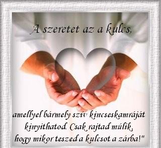 A szeretet az a kulcs ..