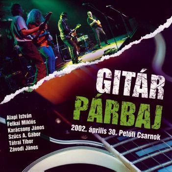 Gitárpárbaj 2002 Petőfi Csarnok