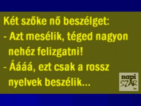 Azt mondják...:)