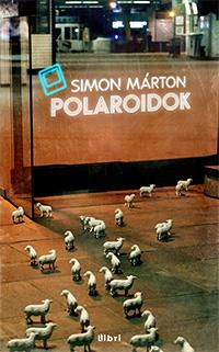 Simon Márton: Polaroidok