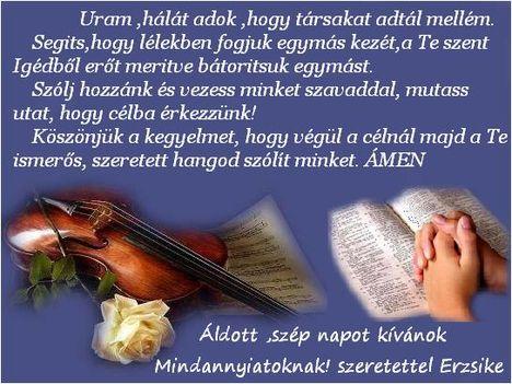 Drága Barátaim ,hálát adok értetek az Úrnak!