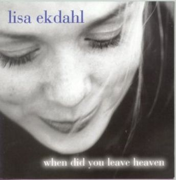 Lisa_Ekdahl_When_Did_You_Leave_Heaven