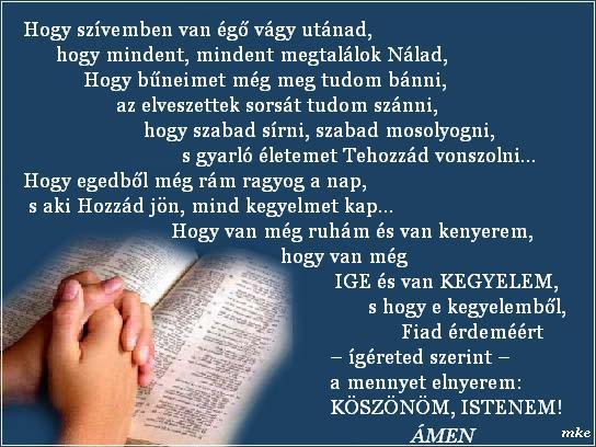 köszönöm istenem idézetek Erdélyi keresztények: Köszönöm Istenem (kép)