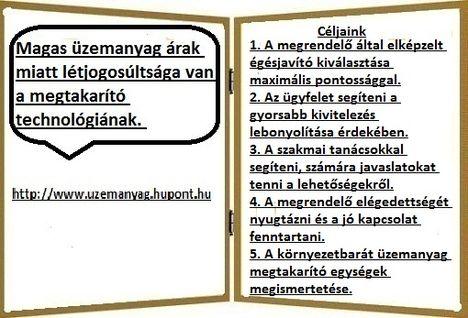 Költség takarékos megoldások:  http://uzemanyag.hupont.hu/11/teljesitmeny-noveles-atlagosan-2-oldal 2