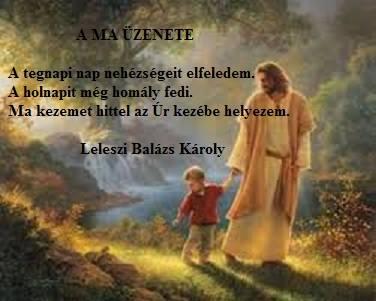 A ma üzenete - Leleszi Balázs Károly