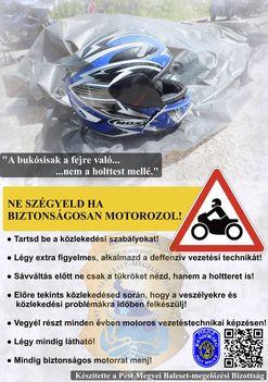 Ne szégyeld, ha biztonságosan motorozol! (Pest Megyei Baleset-megelőzési Bizottság)