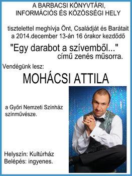 Vendégünk lesz Mohácsi Attila