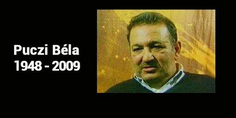 Puczi Béla (1948 - 2009)