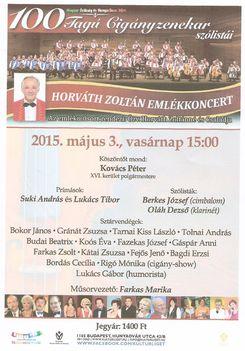 Horváth Zoltán emlékműsor, 100  tagú cigányzenekar szólistái