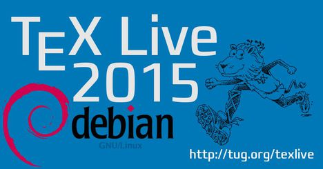 TeX Live 2015 hits Debian/unstable