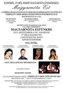 Magyarnóta Est 2015. szept. 6-án l7.00 órai kezdettel Gödöllőn
