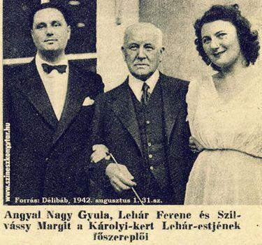Angyal Nagy Gyula-Lehár Ferenc-Szilvássy Margit