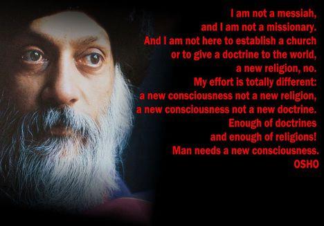 """""""Nem vagyok messiás, nem vagyok hittérítő. És nem azért vagyok itt, hogy egyházat hozzak létre..."""""""