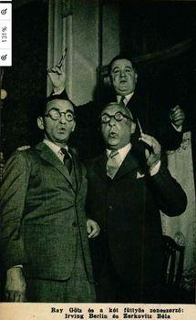 Ray Götz és Zerkovitz Béla a füttymesterek