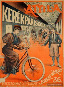 Nincs többé szüksége orvosokra annak, aki Attila kerékpárt használ! - Így hirdette szolgáltatásait a körúti kerékpáriskola egy 1898-es plakáton (nemzetikonytar.tumblr.com)