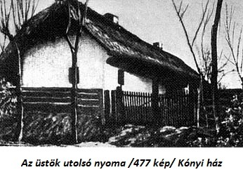 Régi kónyi ház. Forrás: www.arcanum.hu