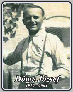 DÖME JÓZSEF 1910 - 2003
