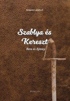 Szablya és kereszt című új könyvem borítója