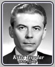 KIKLI TIVADAR 1921 - 2007
