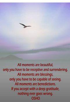 """""""Minden pillanat gyönyörű..."""
