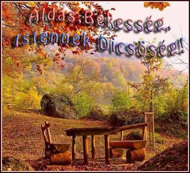 Áldás,Békesség,Istennek Dicsöség