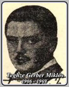 TEGHZE GERBER MIKLÓS 1906 - 1969 ..