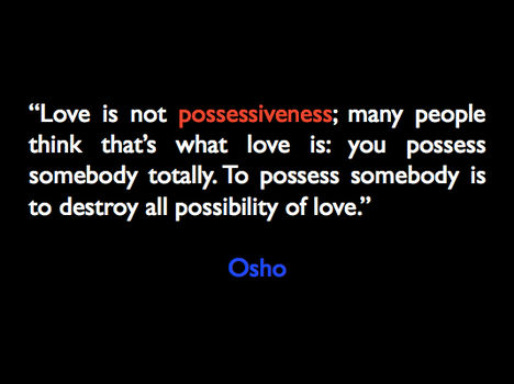 """""""A szeretet nem birtoklás; sok ember gondolja, hogy amikor a másik teljesen az övé, az szeretet..."""
