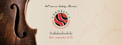 40 éves az Erdélyi Táncház - Erdélyi Táncháztalálkozó, Székelyudvarhely, 2017. szeptember 22-23.