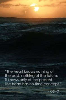 """""""A szív semmit nem tud a múltról, semmit a jövőről; csak a jelent ismeri..."""