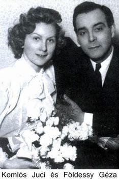 6 Komlós Juci és férje Földessy Géza