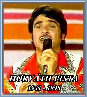 HORVÁTH PISTA 1941 - 1998 ..